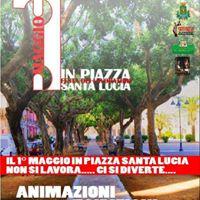 1 Maggio in Piazza Santa Lucia