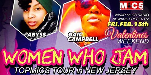 WWJR On GS Radio Newark Presents TOPMICS NJ Women Who Jam Concert