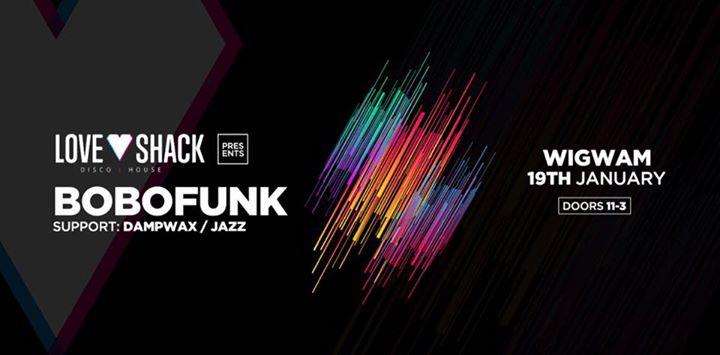 Loveshack Presents BoboFunk