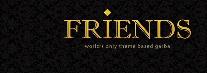 Friends Theme Garba - 2017