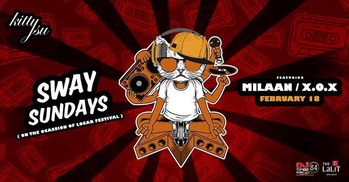 Sway Sundays Featuring Milaan  X.O.X
