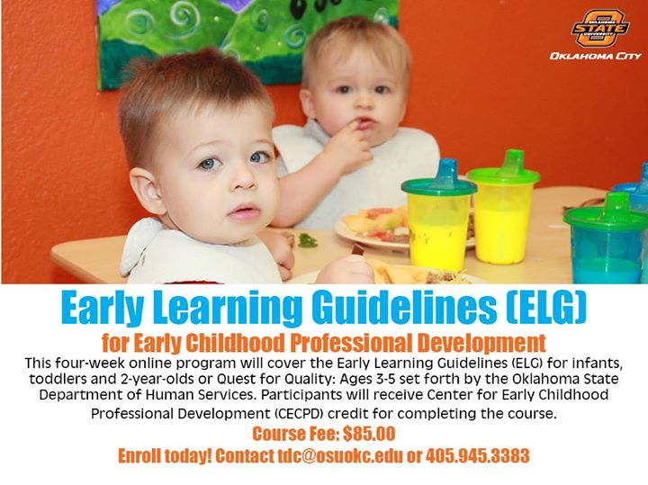 June Early Learning Guidelines Elg Class At Osu Okc Training