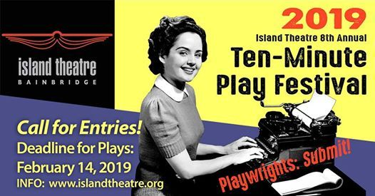 CALL for Play Submissions! at Island TheatreBainbridge Island