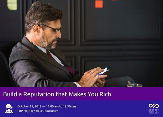 Build a Reputation that Makes You Rich
