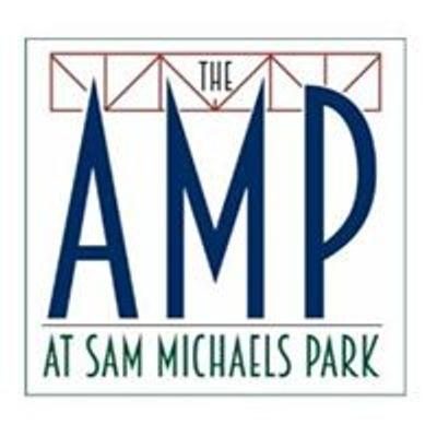 The Amp at Sam Michaels Park