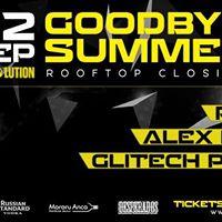 Goodbye Summer at Caex Rooftop wGlitech Pavel Alex RusuPaicu