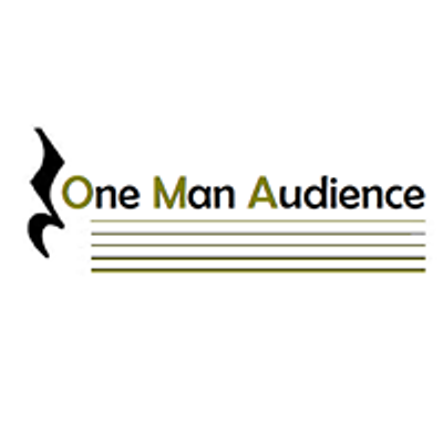 One Man Audience