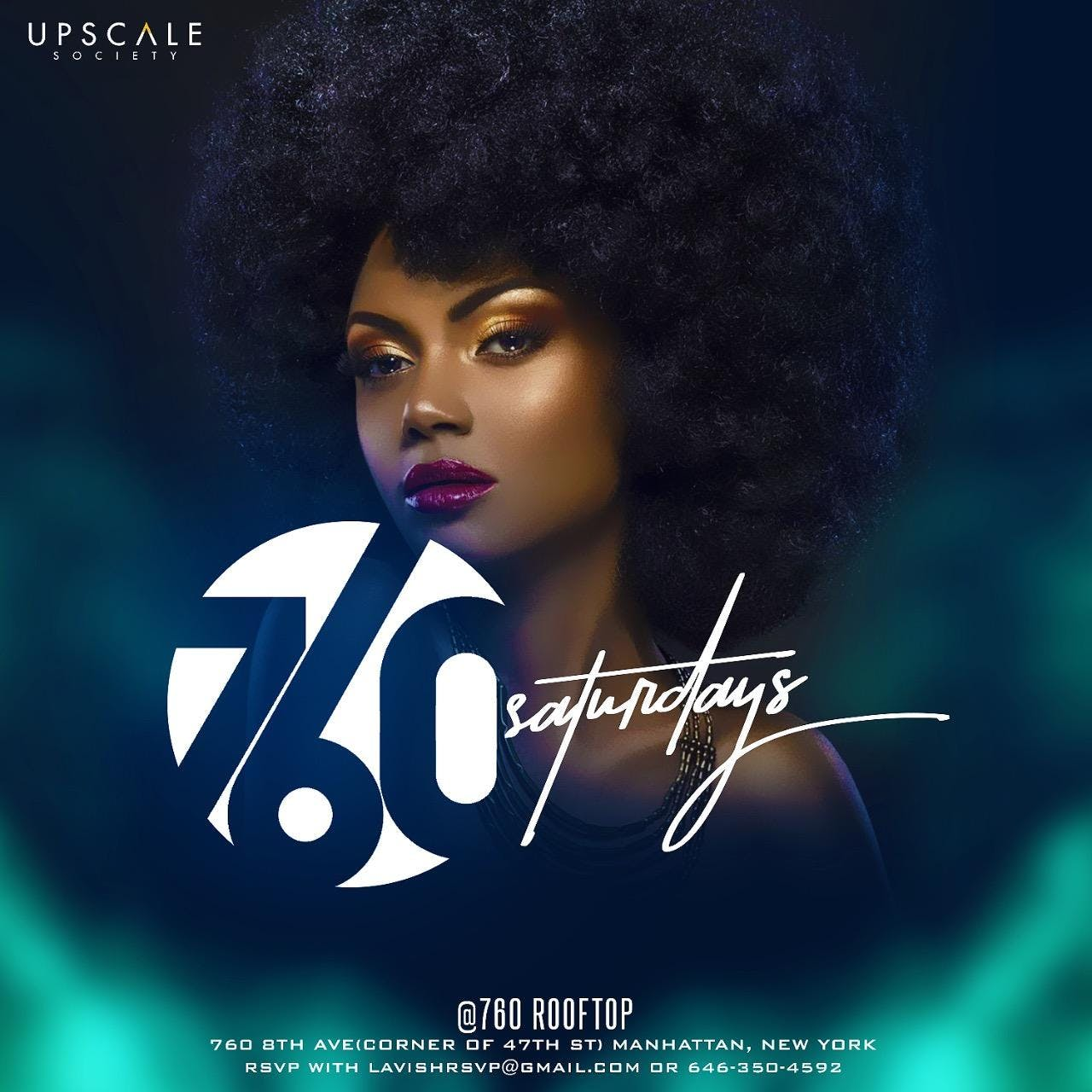 760 Saturdays by The Upscale Society