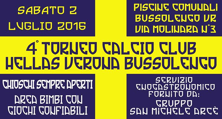 4 Torneo Calcio Club Hellas Verona Bussolengo At Piscine Bussolengo