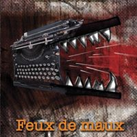 Lecture de &quotFeux de maux&quot de David Rougerie