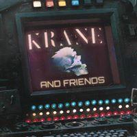 KRANE &amp Friends at Bang Bang - Friday 331  presented by LED