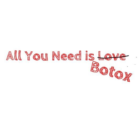 All You Need is Botox