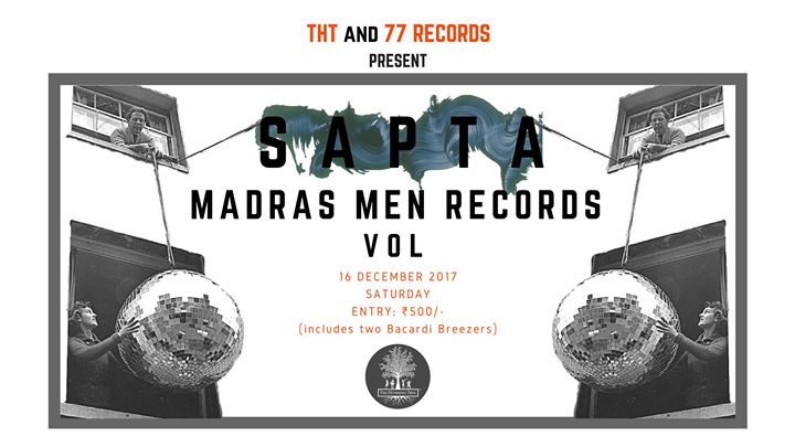 THT & 77 Records present SAPTA Madras Men Records & Vol