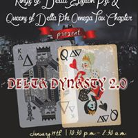 The Kings of Delta Epsilon Psi &amp The Queens of Delta Phi Omega Presents Delta Dynasty 2.0