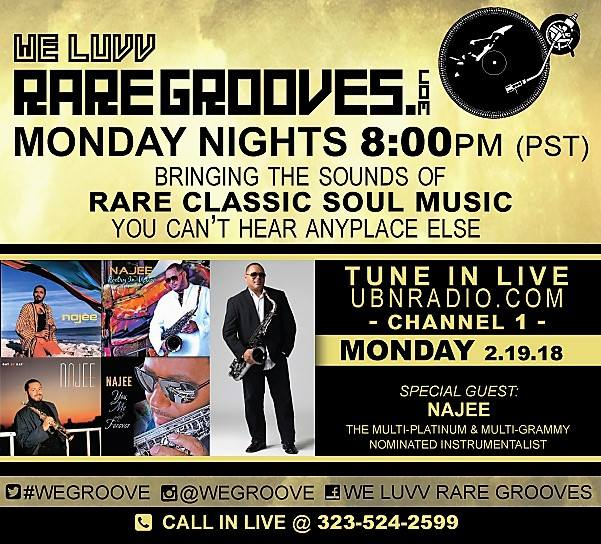 We Luvv Rare Grooves - Guest Najee
