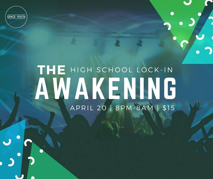 The Awakening High School Lock In At Grace Youth Student Ministry