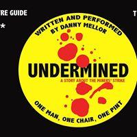 Undermined - Edinburgh