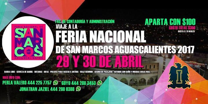 Viaje a la Feria Nacional De San Marcos !!viva Aguascalientes ...