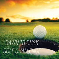 Dawn to Dusk Golf Challenge