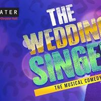 Wedding Singer - A Musical Comedy Opening Weekend
