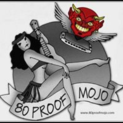 80 Proof Mojo