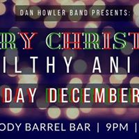 Dan Howler Band Presents Merry Christmas You Filthy Animals
