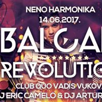 Balcan Revolution Quo Vadis Vukovar 14.06.2017