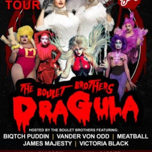 The Boulet Brothers Dragula - Official Tour [Dublin]