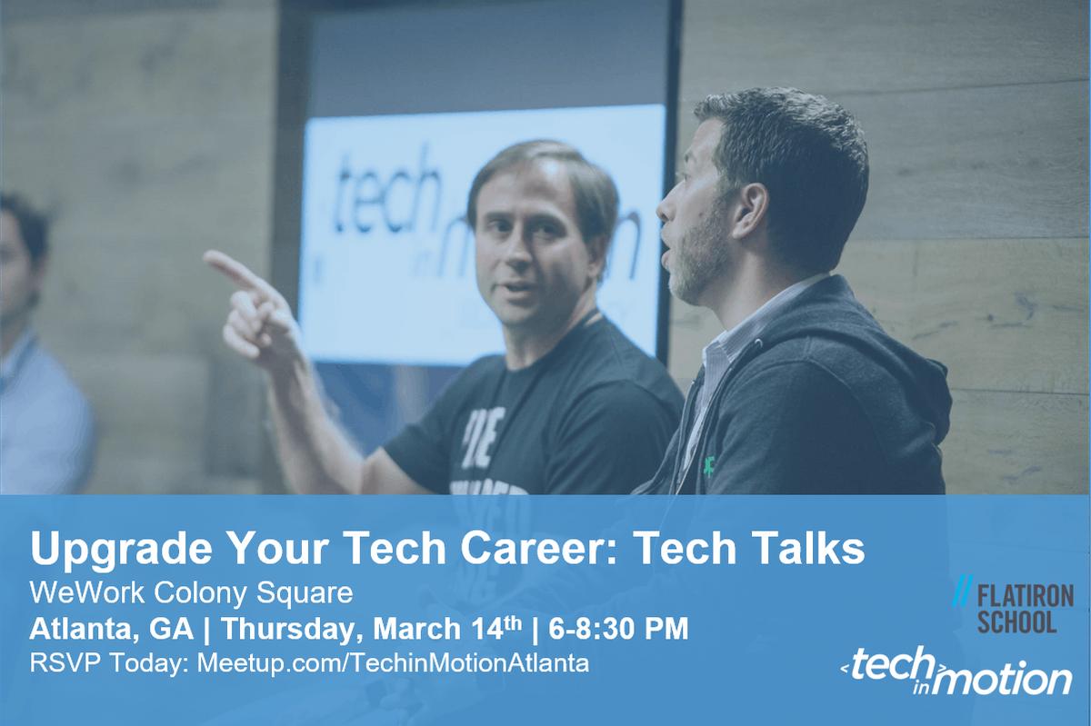 Upgrade Your Tech Career- Tech Talks
