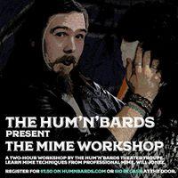 The Humnbards Mime Workshop