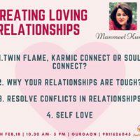 Creating Loving Relationships