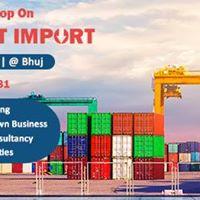 Free Seminar on Export Import at Bhuj