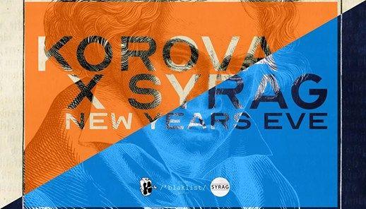 Korova x Syrag New Years Eve