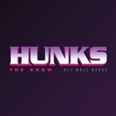 Hunks The Show