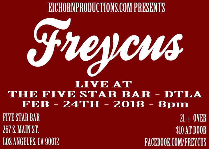 Freycus LIVE At The Five Star Bar - DTLA