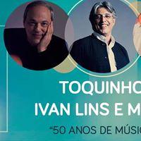 Toquinho Ivan Lins E MPB4 - 50 Anos De Msica Em Uberlndia