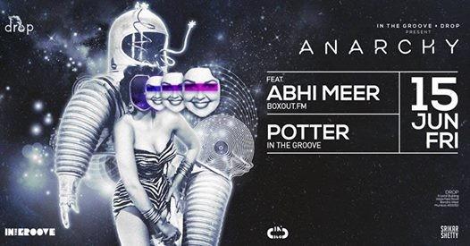 Anarchy Ft. Abhi Meer & Potter