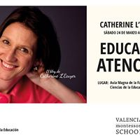Conferencia Catherine LEcuyer. Educar en la Atencin