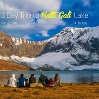 3 Day Trip to Ratti Gali Lake