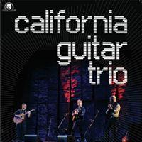 An Evening with California Guitar Trio - [instrumental acoustic guitar]
