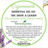 Essential Oil Sip Shop &amp Learn