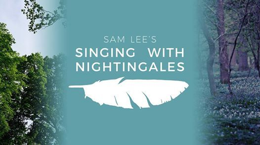Singing With Nightingales - Kent
