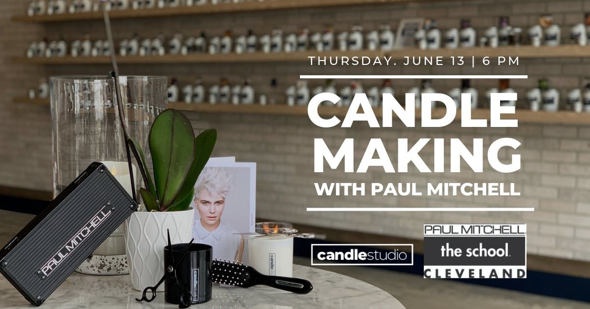 Candle Making with Paul Mitchell