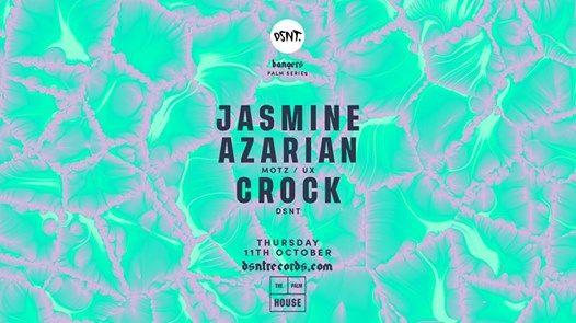 DSNT Bangers - Jasmine Azarian [MotzUX] Crock [DSNT]