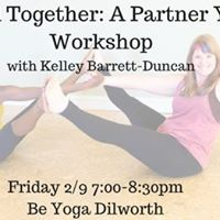 Bound Together A Partner Yoga Workshop with Kelley Barrett-Dunc