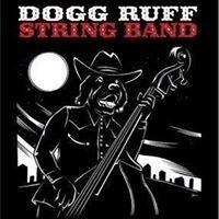 Dogg Ruff String Band