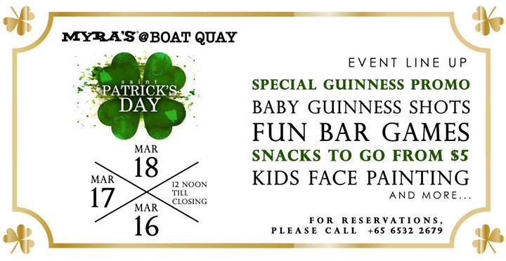 St Patricks Weekend with Myras at Boat Quay