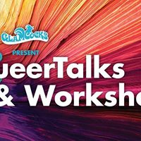 GlamCocks Present QueerTalks &amp Workshops
