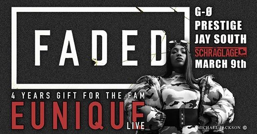 4 Years FADED presents Eunique live  residents