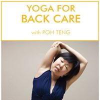 Yoga For Back Care with Poh Teng